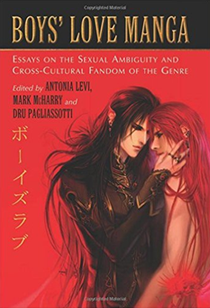 Portada del libro Boys' Love Manga: Essays on the Sexual Ambiguity and Cross-Cultural Fandom of the Genre.